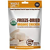 Whole Life Pet Products Healthy Dog and Cat Treats, Human-Grade Organic Chicken Breast, Protein Rich for Training, Picky Eaters, Digestion, Weight Control, Made in The USA, 3 Ounce