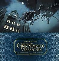 Die Kunst des Films Phantastische Tierwesen: Grindelwalds Verbrechen