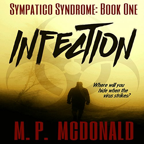 Infection: A Pandemic Survival Novel audiobook cover art