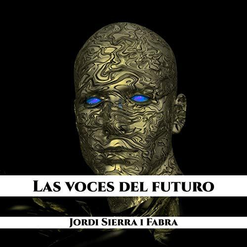 Las voces del futuro [The Voices of the Future]  By  cover art