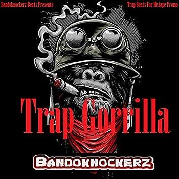 Trap Gorilla