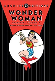 Wonder Woman Archives Vol. 6 (Archive Editions)