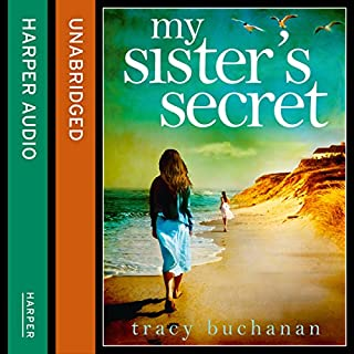 My Sister's Secret                   By:                                                                                                                                 Tracy Buchanan                               Narrated by:                                                                                                                                 Emma Gregory                      Length: 10 hrs and 27 mins     36 ratings     Overall 4.1