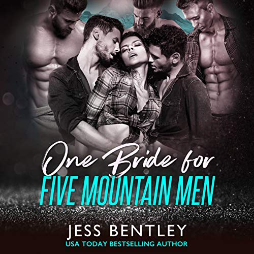 One Bride for Five Mountain Men Audiobook By Jess Bentley cover art