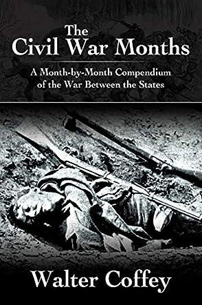 The Civil War Months