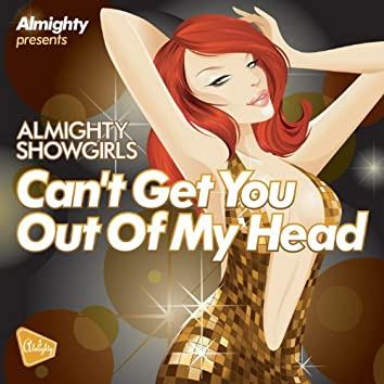 Almighty Presents: Can't Get You Out Of My Head