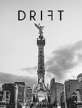 Drift Magazine Volume 6 Mexico City