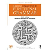 Halliday's Introduction to Functional Grammar (Hallidays Introduction to)