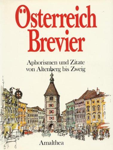 Österreich - Brevier. Aphorismen und Zitate von Altenberg bis Zweig