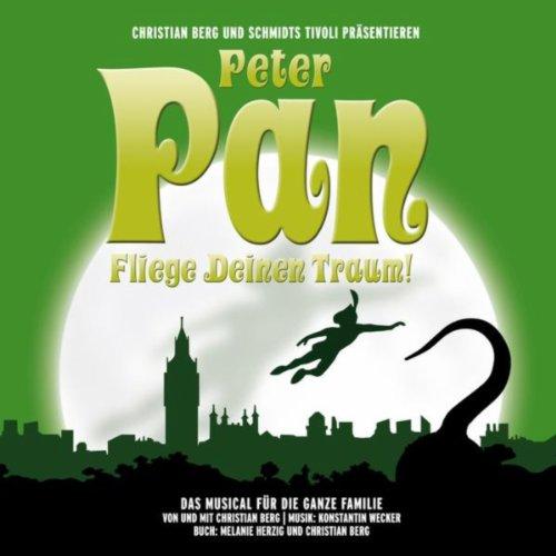 Peter Pan - Fliege Deinen Traum