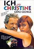 Ich und Christine - Götz George, Christiane Paul, Daniel
