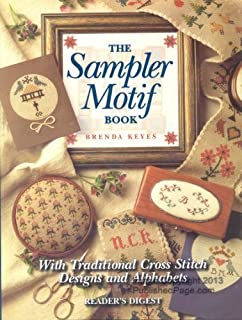 The Sampler Motif Book: With Traditional Cross-Stitch Designs and Alphabets by Brenda Keyes (1997-03-31)