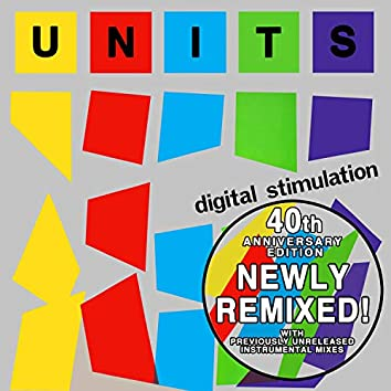 Digital Stimulation (Special 40th Anniversary Remixed Edition)