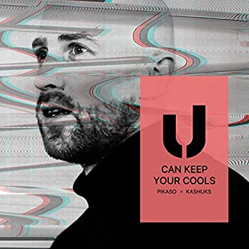U (Can Keep Your Cools)