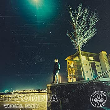 Insomnia (Vocal Edit)