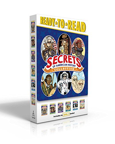 Secrets of American History Collection: The Founding Fathers Were Spies!; Secret Agents! Sharks! Ghost Armies!; Heroes Who Risked Everything for ... Rushmore's Hidden Room and Other Monuments