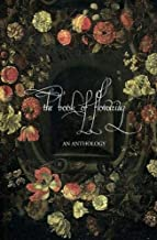 The Book of Flowering: An Anthology