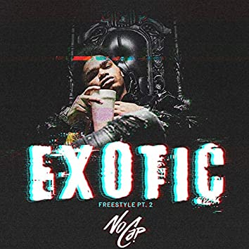 Exotic: Freestyle, Pt. 2
