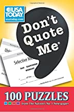 Download Now Don't Quote Me: 100 Puzzles from The Nation's No. 1 Newspaper (Volume 12) (USA Today Puzzles) 0740791192/ PDF