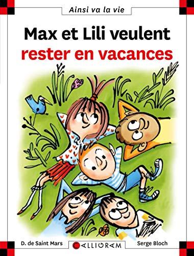 Max et Lili veulent rester en vacances - tome 118