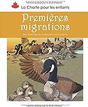 Premières migrations: des droits liés au patrimoine autochtone (La charte pour les enfants) (French Edition)