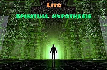 Spiritual Hypothesis