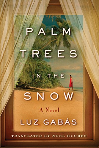 Palm Trees in the Snow (English Edition) eBook: Gabás, Luz, Hughes ...