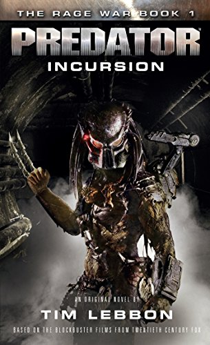 Predator: Incursion: The Rage War 1 (English Edition)