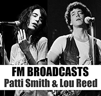 FM Broadcasts Patti Smith & Lou Reed