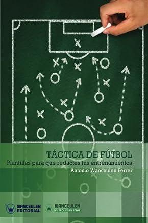 Táctica de Fútbol: Plantillas Para Que Redactes Tus Entrenamientos