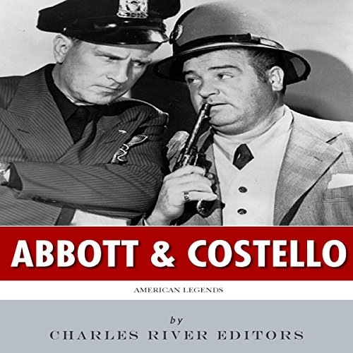 American Legends: Abbott and Costello audiobook cover art