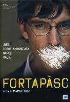 Fortapasc [Italian Edition]