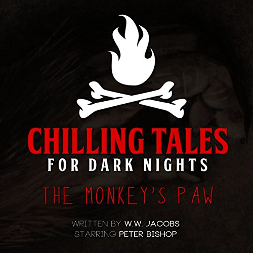 The Monkey's Paw (Chilling Tales for Dark Nights) audiobook cover art
