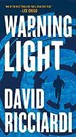 WARNING LIGHT (JAKE KELLER THRILLER, A)