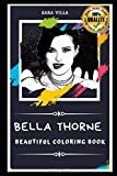 Bella Thorne Beautiful Coloring Book: Stress Relieving Adult Coloring Book for All Ages