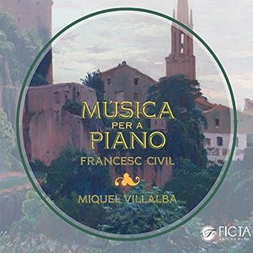 Francesc Civil: Música per a Piano