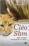 Cléo et Sam - Une amitié au-delà de la mort de Helen Brown ( 23 avril 2010 ) - 23/04/2010