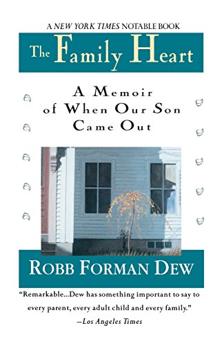The Family Heart: A Memoir of When Our Son Came Out
