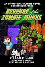 Revenge of the Zombie Monks - An Unofficial Graphic Novel For Minecrafters