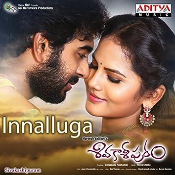 """Innalluga (From """"Sivakashipuram"""")"""