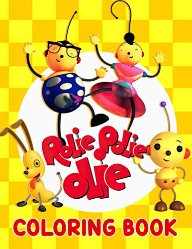 Rolie Polie Olie Coloring Book: Keep Babies Away From Electronic Devices, Harm The Eyes Replace By Coloring Activity To Developt Their Brains