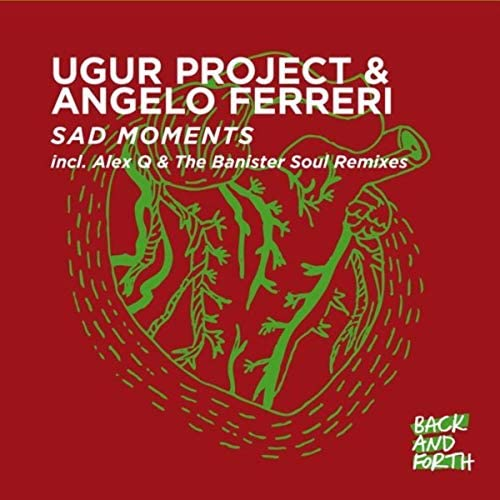 Ugur Project & Angelo Ferreri