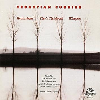 Sebastian Currier: Vocalissmus