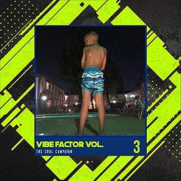 Vibe Factor Vol. 3
