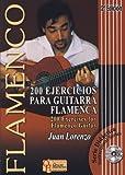 LORENZO Juan - Ejercicios (200) para Guitarra Flamenca (Inc.CD) (Español/Ingles)