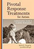 Pivotal Response Treatments for Autism: Communication, Social, and Academic Development