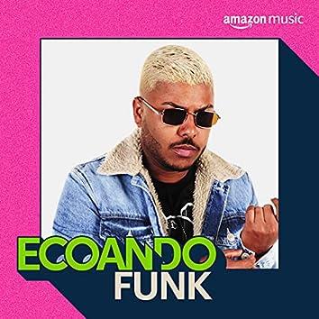 Ecoando Funk