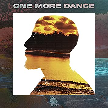 One More Dance