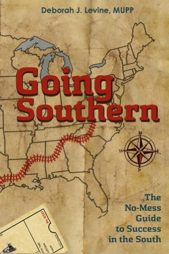 Book: Going Southern - The No-Mess Guide to Success in the South by Deborah J. Levine