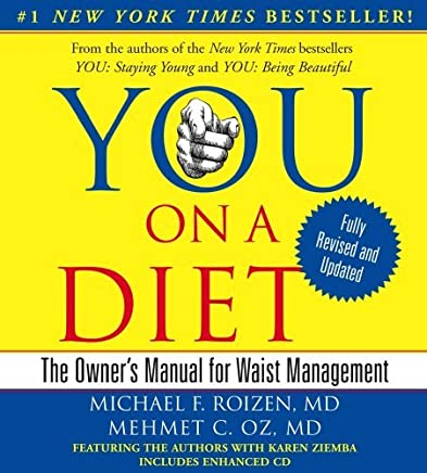 YOU: On A Diet Revised Edition: The Owners Manual for Waist Management by Michael F. Roizen (2009-12-29)